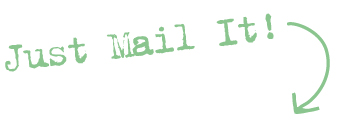 Just Mail It